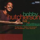 Live At Montreux/Bobby Hutcherson