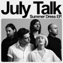 Summer Dress/July Talk