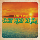 Get Her Back/Robin Thicke