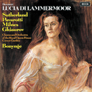 Donizetti: Lucia di Lammermoor/Luciano Pavarotti, Dame Joan Sutherland, Sherrill Milnes, Nicolai Ghiaurov, Chorus of the Royal Opera House, Covent Garden, Orchestra of the Royal Opera House, Covent Garden, Richard Bonynge