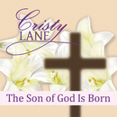 The Son Of God Is Born/Cristy Lane