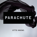 Parachute/Otto Knows