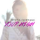 Your High/Edyta Gorniak