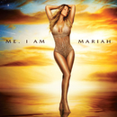 Me. I Am Mariah…The Elusive Chanteuse/MARIAH CAREY