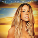 Me.  I Am Mariah…The Elusive Chanteuse (Deluxe)/MARIAH CAREY
