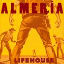 Almeria (Deluxe)/Lifehouse