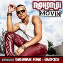 Movin' (feat. Birdman, KMC, Caskey)/Mohombi