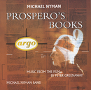 Prospero's Books - Music From The Film/The Michael Nyman Band, Michael Nyman, Sarah Leonard, Marie Angel, Ute Lemper, Deborah Conway