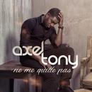 Ne Me Quitte Pas/Axel Tony