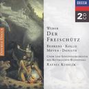 Weber: Der Freischütz (2 CDs)/René Kollo, Hildegard Behrens, Helen Donath, Peter Meven, Chor des Bayerischen Rundfunks, Symphonieorchester des Bayerischen Rundfunks, Rafael Kubelik