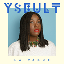 La Vague/Yseult