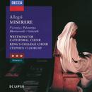 アレグリ/パレストリーナ/モンテヴェルディ:ミサとモテット/Westminster Cathedral Choir, The Choir of King's College, Cambridge, Stephen Cleobury