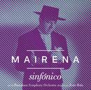 Mairena Sinfónico/Antonio Mairena