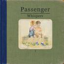 Whispers (Deluxe)/Passenger