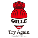 Try Again(Special Edition)/GILLE