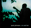 On And On/Jack Johnson and Friends