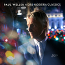 More Modern Classics (Deluxe Edition)/Paul Weller