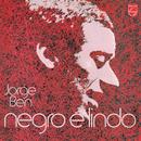 Negro É Lindo (1971)/Jorge Ben