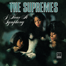 I Hear A Symphony: Expanded Edition/The Supremes
