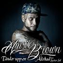 Tänder upp en / Älskad/Amsie Brown