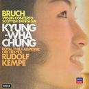 Bruch: Violin Concerto; Scottish Fantasia/Kyung Wha Chung, Orchestre Symphonique de Montréal, Charles Dutoit, Royal Philharmonic Orchestra, Rudolf Kempe
