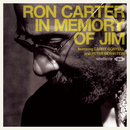 In Memory Of Jim (feat. Larry Coryell, Peter Bernstein)/Ron Carter