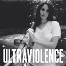 Ultraviolence/Lana Del Rey