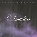 Amadeus/Topp Dogg