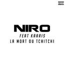 La Mort Ou TchiTchi (feat. Kaaris)/Niro