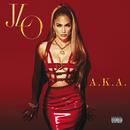A.K.A. (Deluxe)/Jennifer Lopez