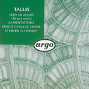 Tallis: Spem in alium; The Lamentations of Jeremiah/The Choir of King's College, Cambridge, Stephen Cleobury
