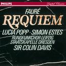 Fauré: Requiem/Lucia Popp, Simon Estes, Rundfunkchor Leipzig, Staatskapelle Dresden, Sir Colin Davis