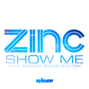 Show Me (feat. Sneaky Sound System)/Zinc