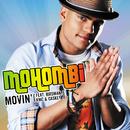 ムーヴィン(FEAT.バードマン、KMC&キャスキー) (feat. Caskey, KMC, Birdman)/Mohombi