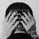 Hear Me Pt. II (feat. Christine Hoberg)/Ivan Gough, Feenixpawl