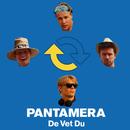 Pantamera/De Vet Du