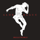 Hello World/Aloe Blacc