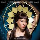 Smouldering Ashes (Mickey Remix)/Malia, Boris Blank