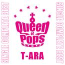T-ARA SINGLE COMPLETE BEST「Queen of Pops」/T-ARA