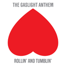 Rollin' And Tumblin'/The Gaslight Anthem