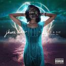 To Love & Die (feat. Cocaine 80s)/Jhené Aiko