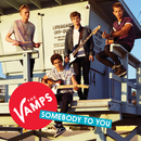 Somebody To You EP/The Vamps