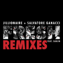 Fresh (Remixes) (feat. Sanjin)/Jillionaire & Salvatore Ganacci