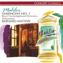 Mahler: Symphony No.1/Royal Concertgebouw Orchestra, Bernard Haitink