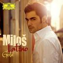 Latino Gold/Milos Karadaglic