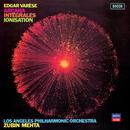 Varèse: Arcana; Integrales; Ionisation/Los Angeles Philharmonic, Zubin Mehta