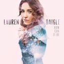 How Can It Be/Lauren Daigle
