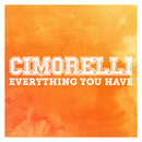 Everything You Have/Cimorelli