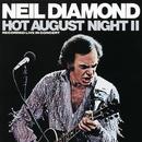 Hot August Night II/Neil Diamond