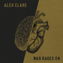 War Rages On/Alex Clare